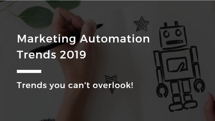 Marketing Automation Trends 2019