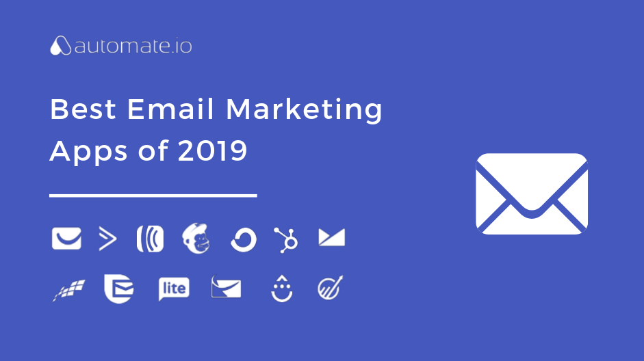 Best Email Marketing Apps 2019