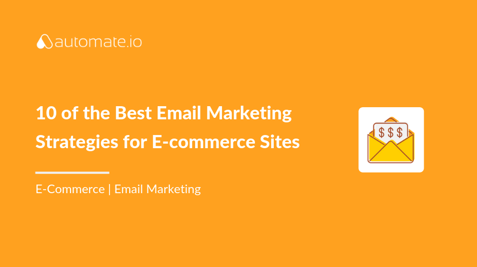 email marketing strategies for e-commerce