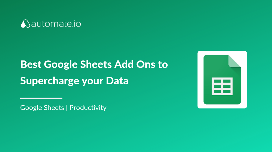 Best Google Sheets Add Ons
