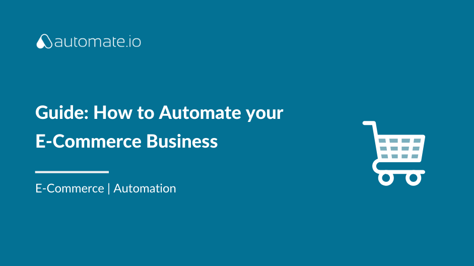 How to Automate Ecommerce Business