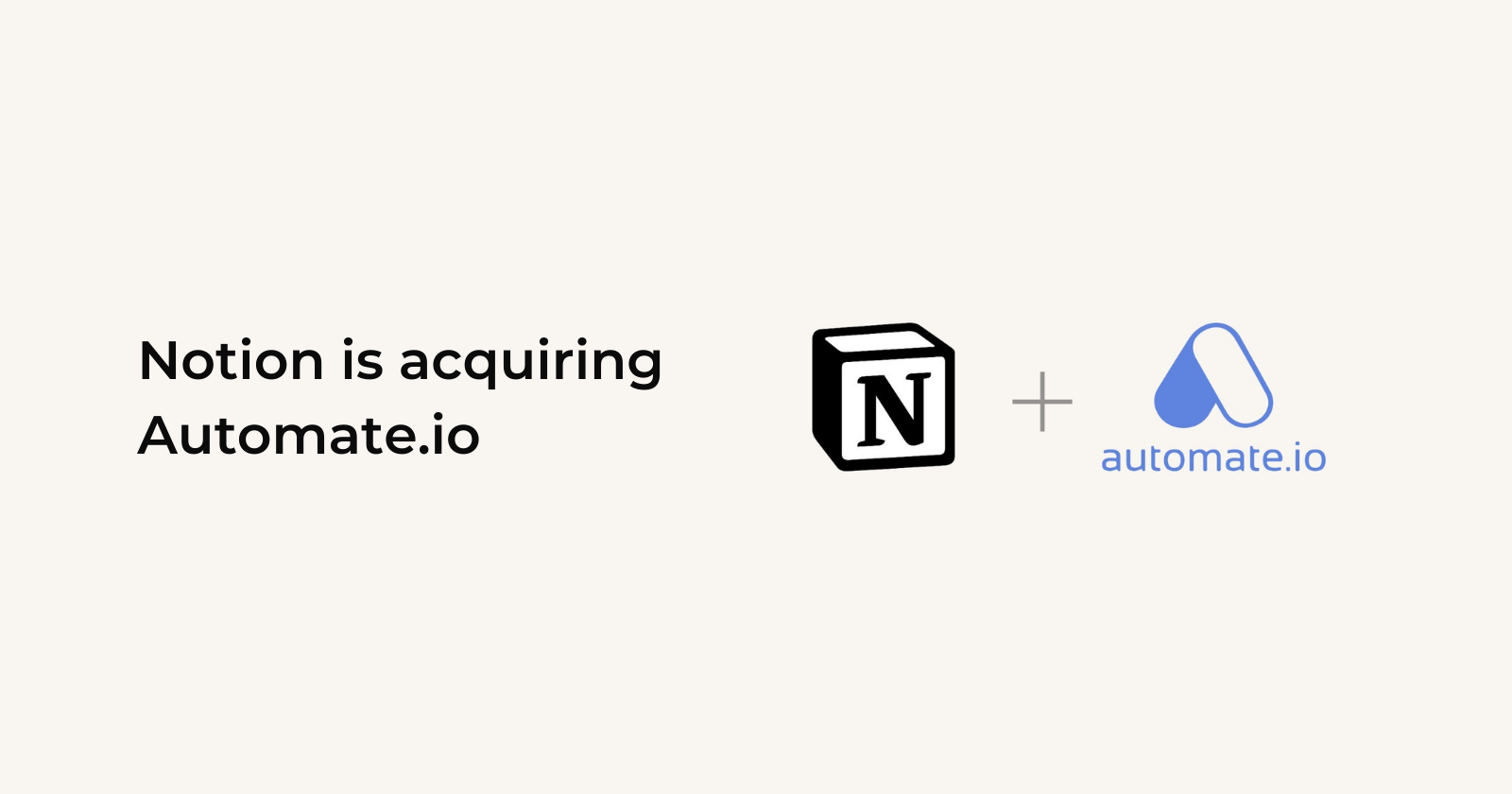Notion is acquiring Automate.io cover